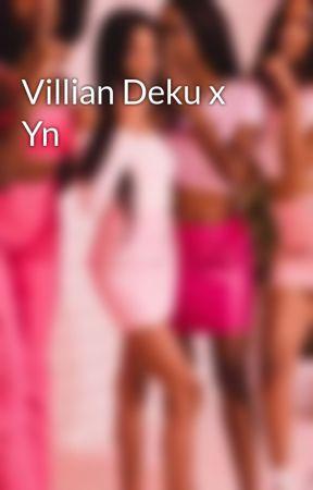 Villian Deku x Yn by sunflowerpranker