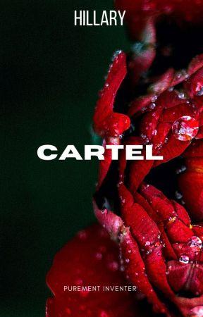 CARTEL by hillaryprv