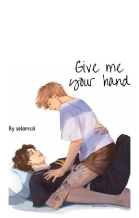 Give me your hand by selamssi