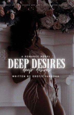 Deep Desires| 18+ by eroticaurora