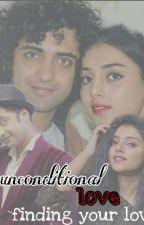 unconditional love_ finding your love.. by DipaBadani