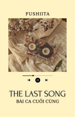 [FushiIta] The last song
