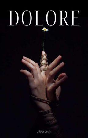 DOLORE by elisronax