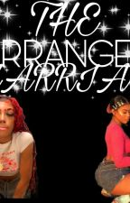 The Arranged Marriage FemxFem by AalaniiLove