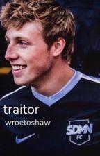 traitor {wroetoshaw} by sidemen2312