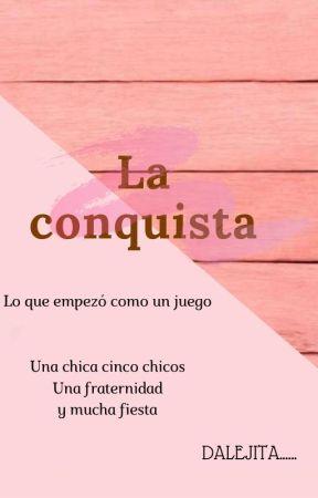 La conquista by dalejita