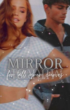 MIRROR | for all your curves by isabeleautora
