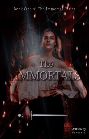 The Immortals: The rise by sacredCHILDwind