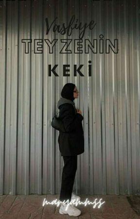 VASFİYE TEYZENİN KEKİ  Yarı Texting  by maryammss