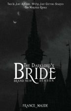 BORN TO BE THE DARK LORD'S BRIDE by nivram_sosa