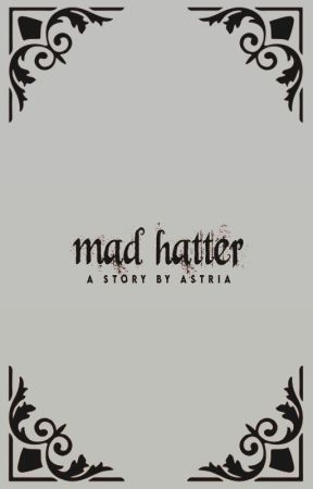 MAD HATTER; multifandom by sugyulog