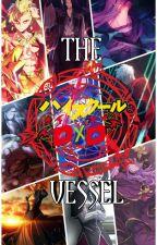 Highschool DxD: The Vessel by Ootori_Shikikan