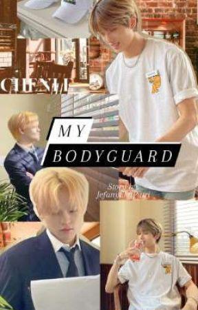 My Bodyguard || Chenji/Jichen (END)✔️ [TELAH TERBIT/DIBUKUKAN] by JefanyEkaPutri