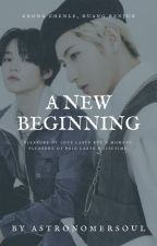 A New Beginning by astronomersoul