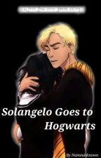 Solangelo Goes To Hogwarts ~ because we all love this cliché by Nameunknown139