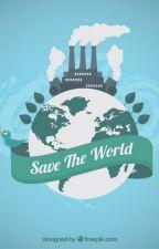 Save the World by AriesLunaAngel