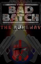 Star Wars The Bad Batch: The Runaway by ShyWriter20