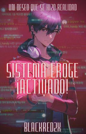 Sistema Eroge ¡Activado!  by BlackRedZX