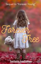 Forever Free by LillyBeanLove