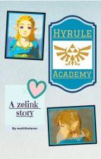 Hyrule Academy: A Zelink Story by multifxnlover