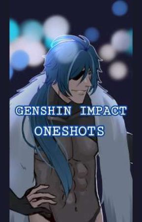 Genshin Impact One Shots by Wyyvernn