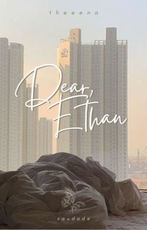 dear, ethan by theeena_