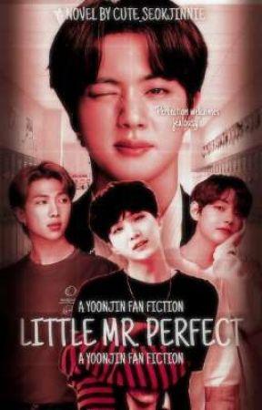 LITTLE MR. PERFECT ❀ YOONJIN by cute_seokjinnie