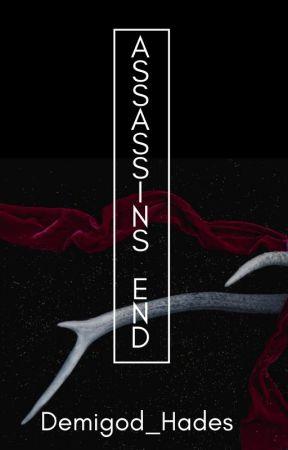 Assassin's End by HaniyahSalim