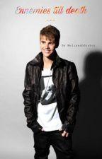 ennemies till death (a Justin Bieber story) by MelissabBieber