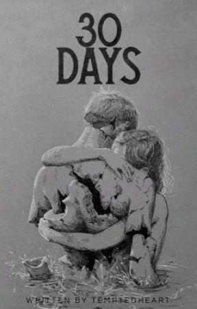 30 Days by TemptedHeart