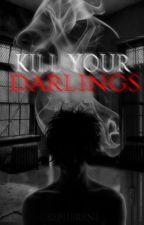 Kill Your Darlings by Sepherene