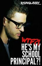 WTF?! He's My School Principal?! [ Justin Timberlake AU ] by shanesboogara