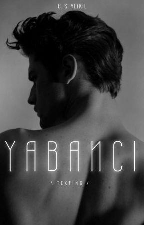 YABANCI | Texting  by candanyetkil