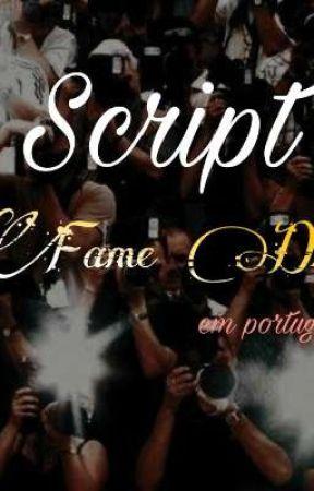 Fame Dr Script (em portugues) by 4gr3ss1v3k1tty