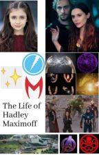 The Life of Hadley Maximoff by HPMarvelFanatic