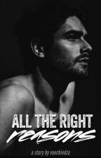 All The Right  Reasons by veechiedza