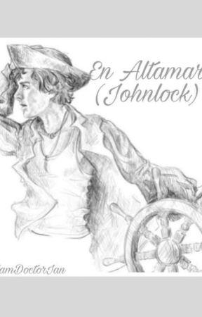 En Altamar (Johnlock) by marveleverettross-