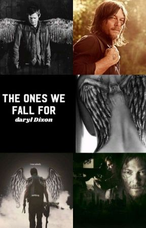 The Ones We Fall For|Daryl Dixon  by 1-800-Fucko-Off