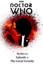 Doctor Who: The Great Ferocity by AttakZak