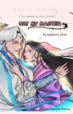 THE IMMORTAL; OH! MY MASTER    JinKook ⟨ COMPLETED ⟩ by Epiphany_Jinah