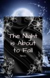 The Night is About to Fall cover