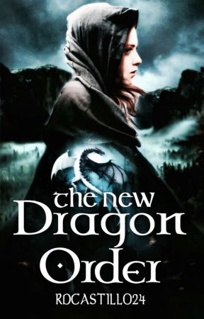 The New Dragon Order (Inheritance Cycle/Eragon Extra Book Fanfiction) by rdcastillo24