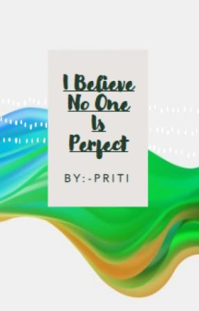 I Believe No One Is Perfect by asic_studio