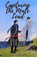 Capturing the Male Lead: Red String System by lotusnightingale
