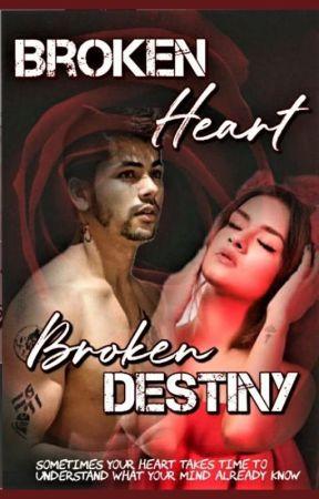 Broken Heart Broken Destiny by Kajal0101