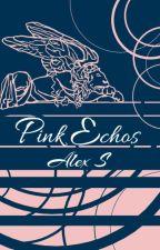 Pink Echos by AlexanderETS