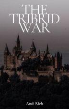 The  Tribrid War by AndiRich
