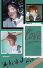 Highschool Love by jahszmc