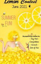 Lemon Contest June 2021 (Summer Fun!!!) [JUDGING] by xx_Kanae_san_xx