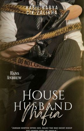 HOUSEHUSBAND MAFIA by CIK_ZALIKHA